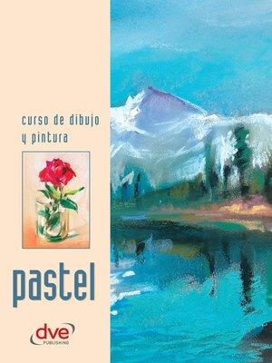 cover image of Curso de dibujo y pintura. Pastel