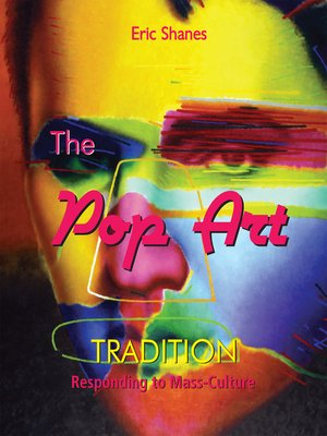 cover image of The Pop Art Tradition--Responding to Mass-Culture