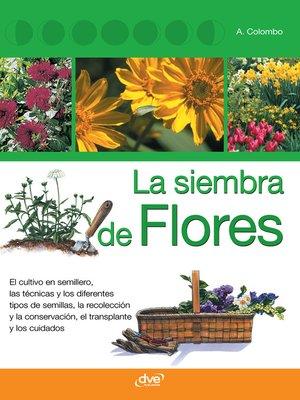 cover image of La siembra de flores