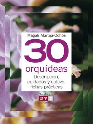 cover image of 30 orquídeas