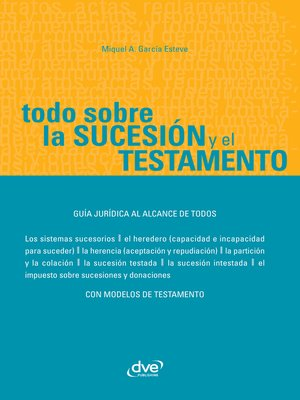 cover image of Todo sobre la sucesión y el testamento