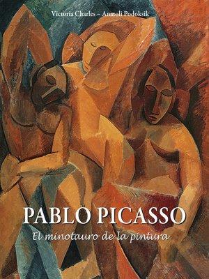 cover image of Pablo Picasso--El minotauro de la pintura