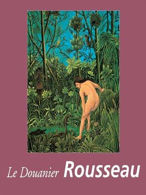 cover image of Le Douanier Rousseau