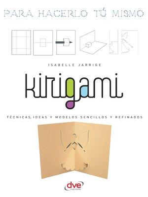 cover image of Kirigami--Para hacerlo tú mismo