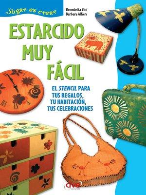 cover image of Estarcido muy fácil