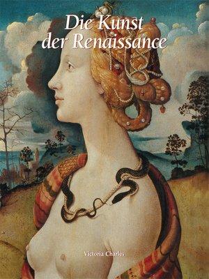 cover image of Die Kunst der Renaissance