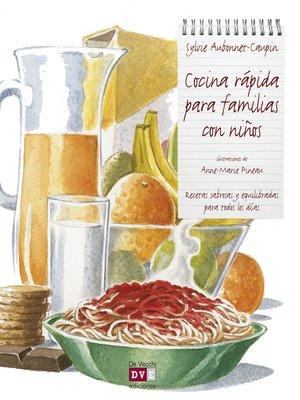 cover image of Cocina rápida para familias con niños