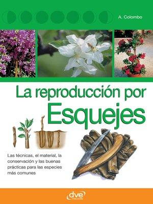 cover image of La reproducción por esquejes