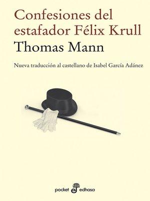 cover image of Confesiones del estafador Félix Krull