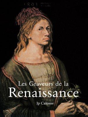 cover image of Les Graveurs de la Renaissance
