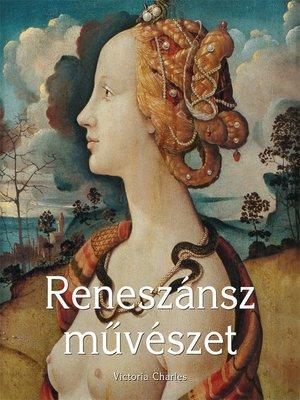 cover image of Reneszánsz muvészet