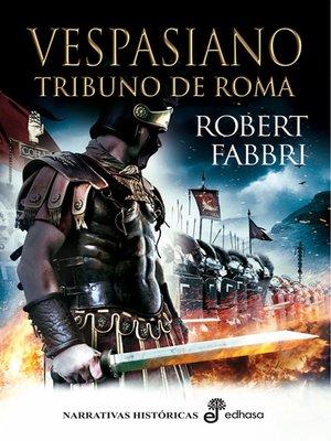 cover image of Vespasiano. Tribuno de roma. I