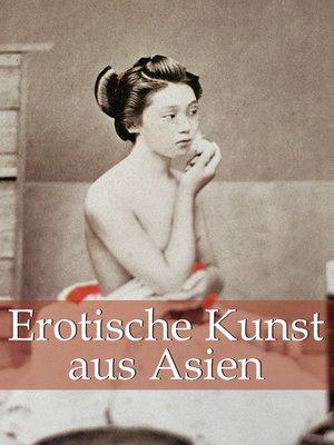 cover image of Erotische Kunst aus Asien
