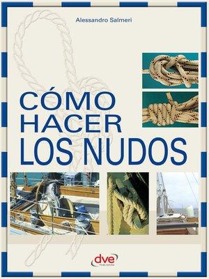 cover image of Cómo hacer los nudos