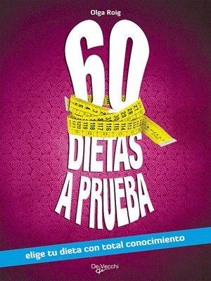 cover image of 60 dietas a prueba