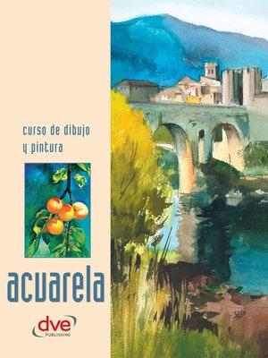 cover image of Curso de dibujo y pintura. Acuarela