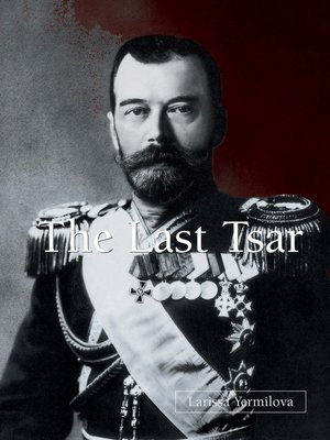 cover image of The Last Tsar
