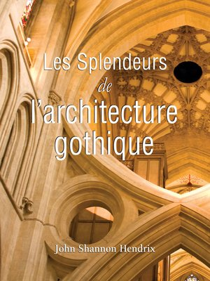 cover image of La splendeur de l'architecture gothique anglaise