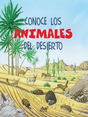 cover image of Conoce los animales del desierto