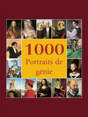 cover image of 1000 Portraits de génie