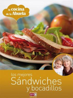 cover image of Los mejores sándwiches y bocadillos