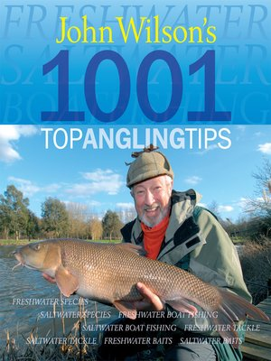 cover image of John Wilson's 1001 Top Angling Tips