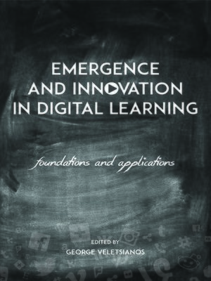 cover image of Emergence and Innovation in Digital Learning
