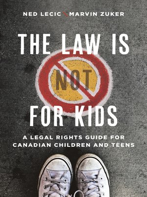 cover image of The Law is (Not) for Kids