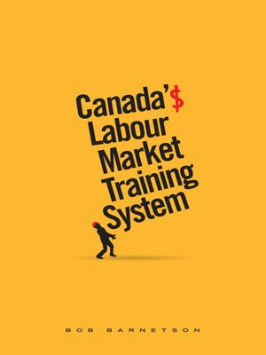 cover image of Canada's Labour Market Training System