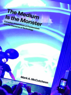 cover image of The Medium Is the Monster