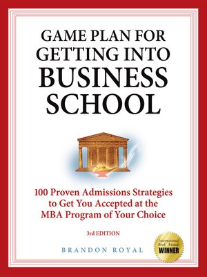 cover image of Game Plan for Getting into Business School