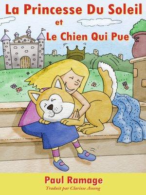 cover image of La Princesse du Soleil et le Chien Qui Pue