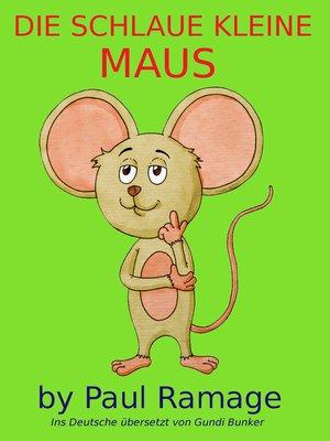 cover image of Die Schlaue Kleine Maus