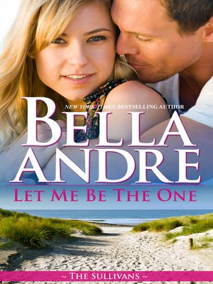cover image of Let Me Be the One