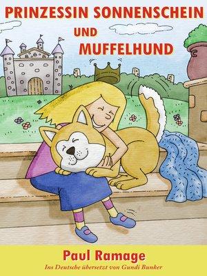 cover image of Prinzessin Sonnenschein und Müffelhund die Geschichte