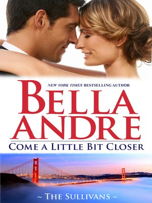 cover image of Come a Little Bit Closer