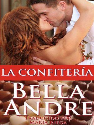 cover image of LA CONFITERÍA (contemporáneo historia de amor)