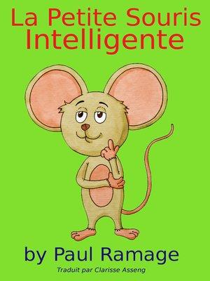 cover image of La Petite Souris Intelligente