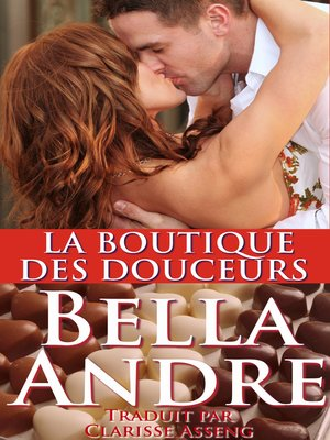 cover image of LA BOUTIQUE DES DOUCEURS (Littérature sentimentale contemporaine)