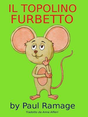 cover image of Il Topolino Furbetto