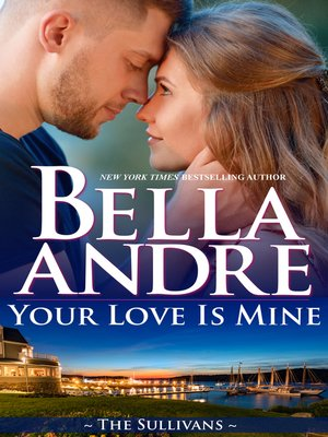 cover image of Your Love Is Mine