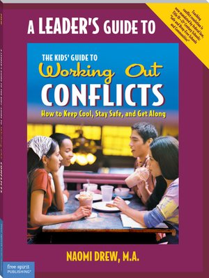 cover image of A Leader's Guide to The Kids' Guide to Working Out Conflicts