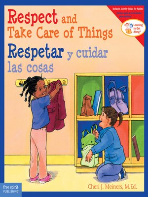 cover image of Respect and Take Care of Things / Respetar y cuidar las cosa