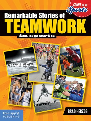 cover image of Remarkable Stories of Teamwork in Sports