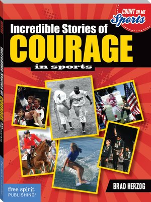cover image of Incredible Stories of Courage in Sports