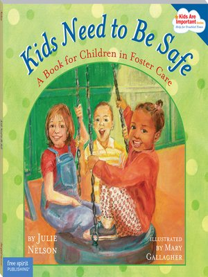 cover image of Kids Need to Be Safe