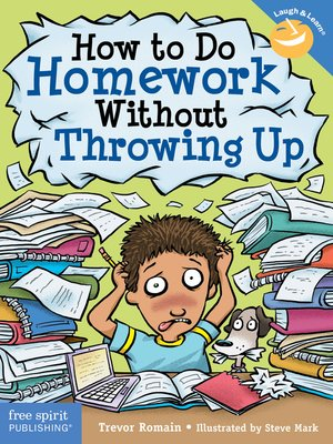cover image of How to Do Homework Without Throwing Up