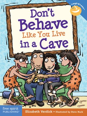 cover image of Don't Behave Like You Live in a Cave