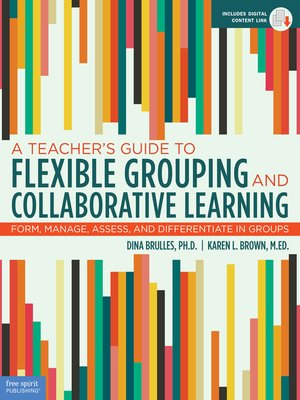cover image of A Teacher's Guide to Flexible Grouping and Collaborative Learning