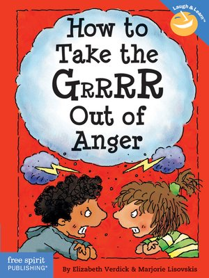 cover image of How to Take the Grr out of Anger
